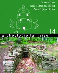 ARCHÉOLOGIE TARNAISE n°14 -  inventaire des verreries de la montagne noire