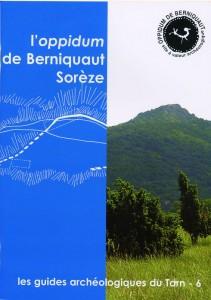L'OPPIDUM DE  BERNIQUAUT, SORÈZE (TARN) - Guide archéologique n°6